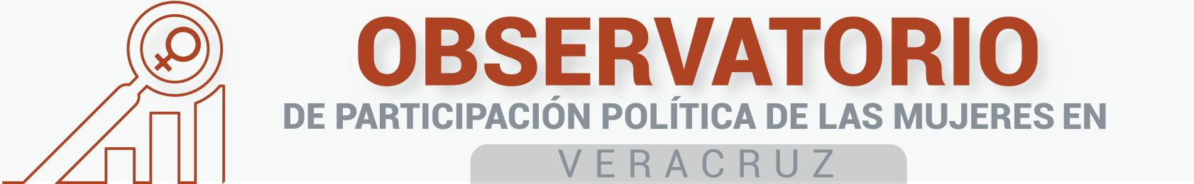 Observatorio de Participación Política de las Mujeres en Veracruz